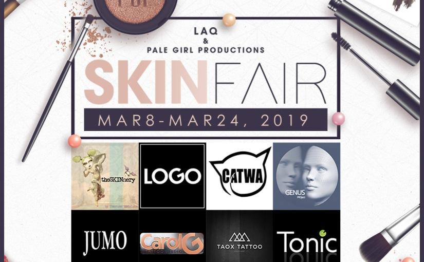 Skin Fair 2019-Oh Lawd, it'scoming!